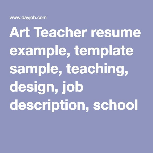 Art Teacher resume example, template sample, teaching, design, job - sample art teacher resume