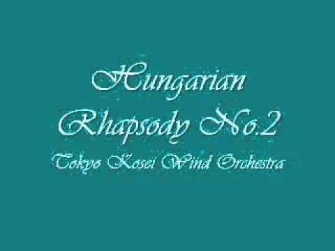 Hungarian Rhapsody No 2 Tokyo Kosei Wind Orchestra Orchestra Wind Classical Music
