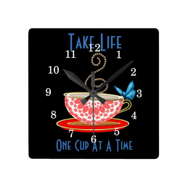 Take Life One Cup Of Tea At A Time Square Wallclock ($36) ❤ liked on Polyvore featuring home and kitchen & dining