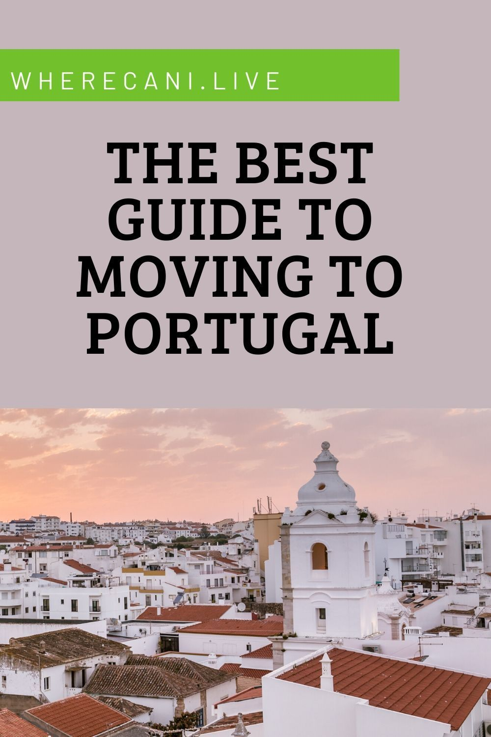 Thinking of moving to Portugal? We have the best g