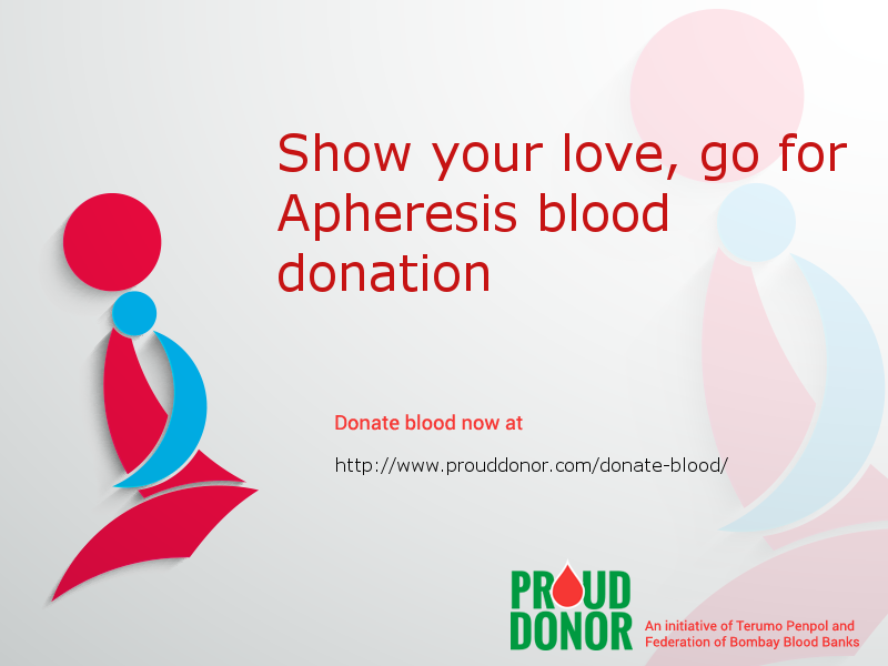 Register here http://www.prouddonor.com/donate-blood/ for Apheresis blood donation