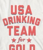 USA DRINKING TEAM FOR GOLD... i need to make these shirts