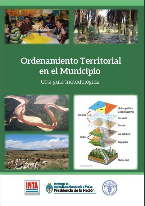 Ordenamiento territorial en el Municipio - Una guía metodológica