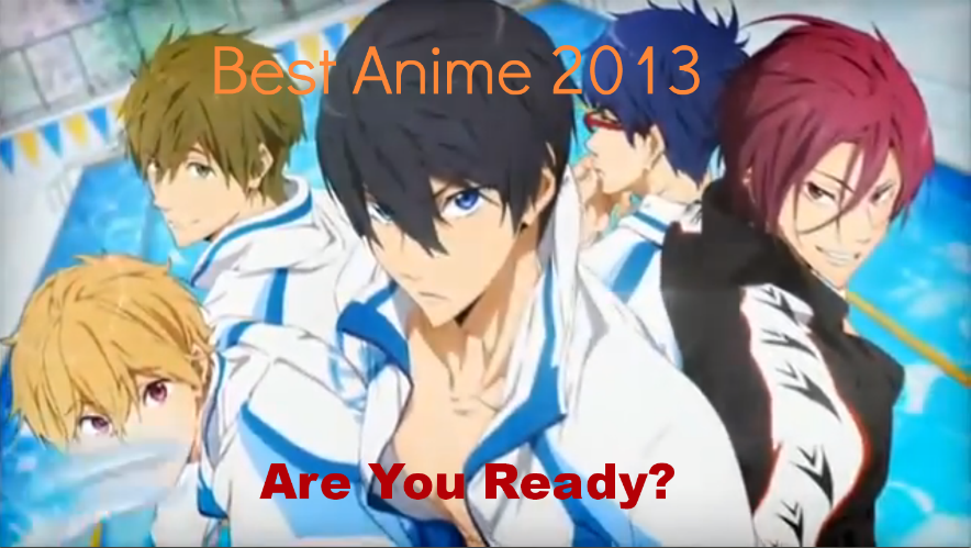 Best Anime 2013 Anime Free anime
