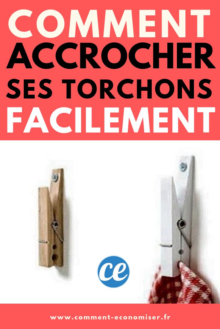 Comment Fabriquer Un Accroche Torchon comment accrocher ses torchons facilement. | torchon