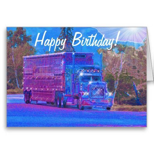 Truck Driver Funny Trucker Birthday Cards Birthdays Pinterest