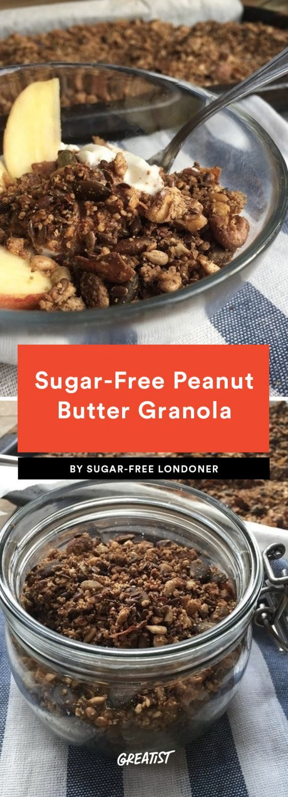 Sugar-Free Peanut Butter Granola  If you're like us, you're constantly trying to find ways to put peanut butter in everything. And granola is no exception. Be a little cautious with the PB you use—opt for natural spreads with no added sugar. Throw it in the oven and sprinkle it on your morning yogurt or applesauce. Bag up the leftovers for the perfect snack to take on the trail.