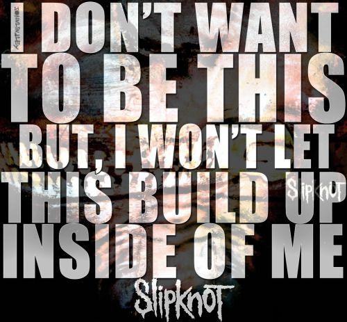Image result for slipknot lyrics