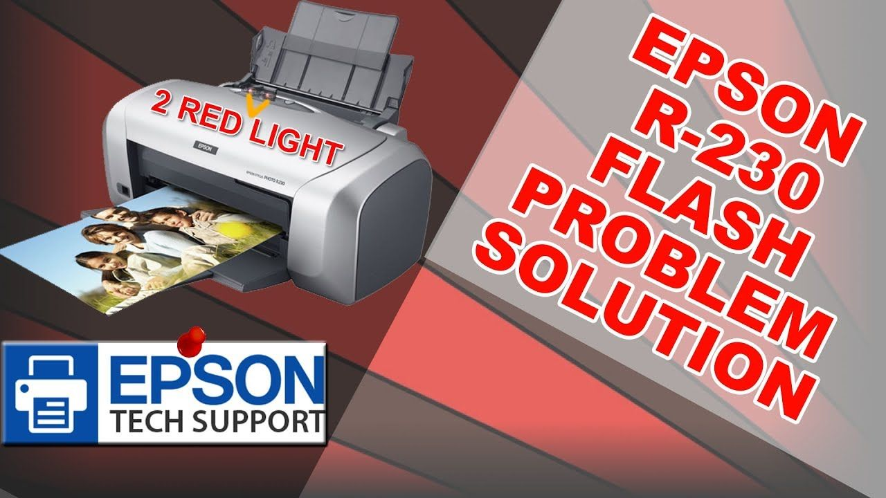 Epson Stylus Photo R230 R230x 2 Red Indicator Blinking Problem And S Epson Topten Problem