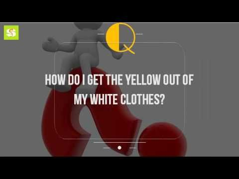 How Do I Get The Yellow Out Of My White Clothes? - YouTube ...