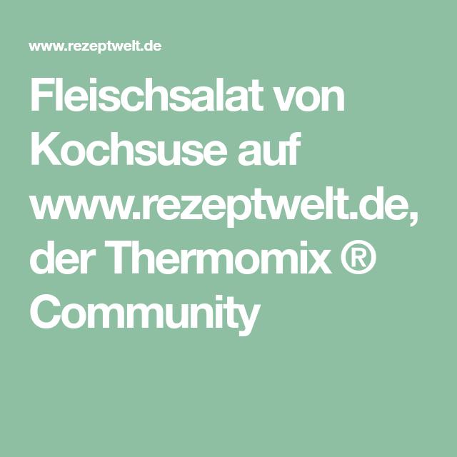 Fleischsalat von Kochsuse auf www.rezeptwelt.de, der Thermomix ® Community