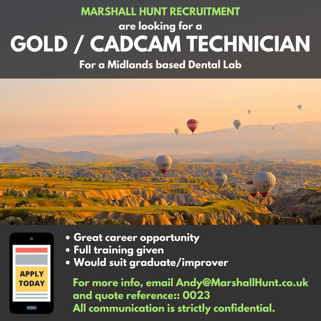 Goldcadcam technician required in midlands based lab
