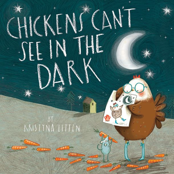 Chicken's Can't See in the Dark by Kristyna Litten, published by Oxford University Press
