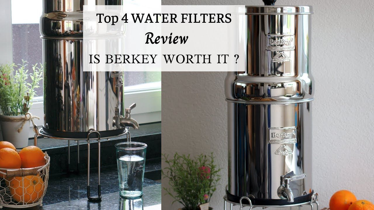 Top 4 Water Filter Brands Review In This Video I Will Be Reviewing 4 Top Brands Of Water Filters I Am In 2020 Water Filter Water Filter Review Berkey Water Filter