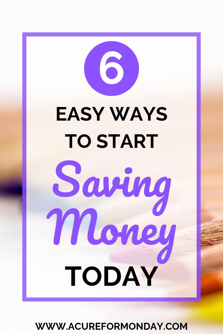 6 Easy Ways To Start Saving Money Today #startsavingmoney