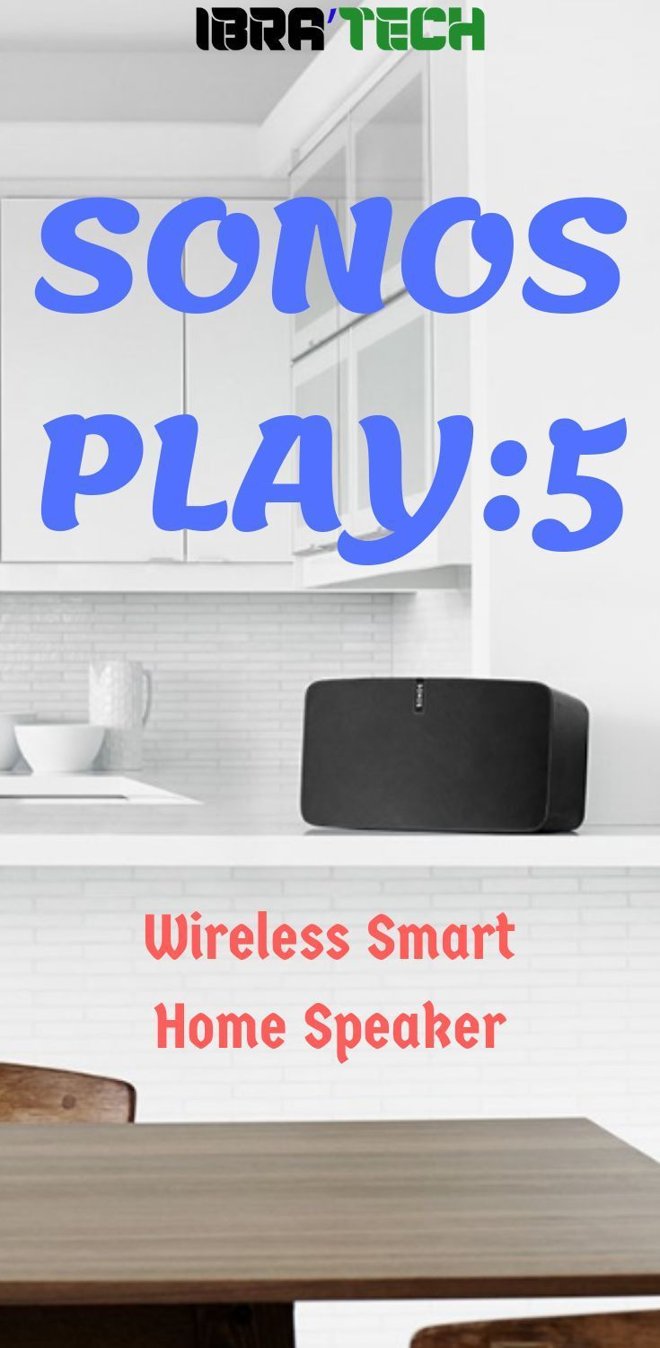 sonos play 5 wireless smart speaker review home diy smart home