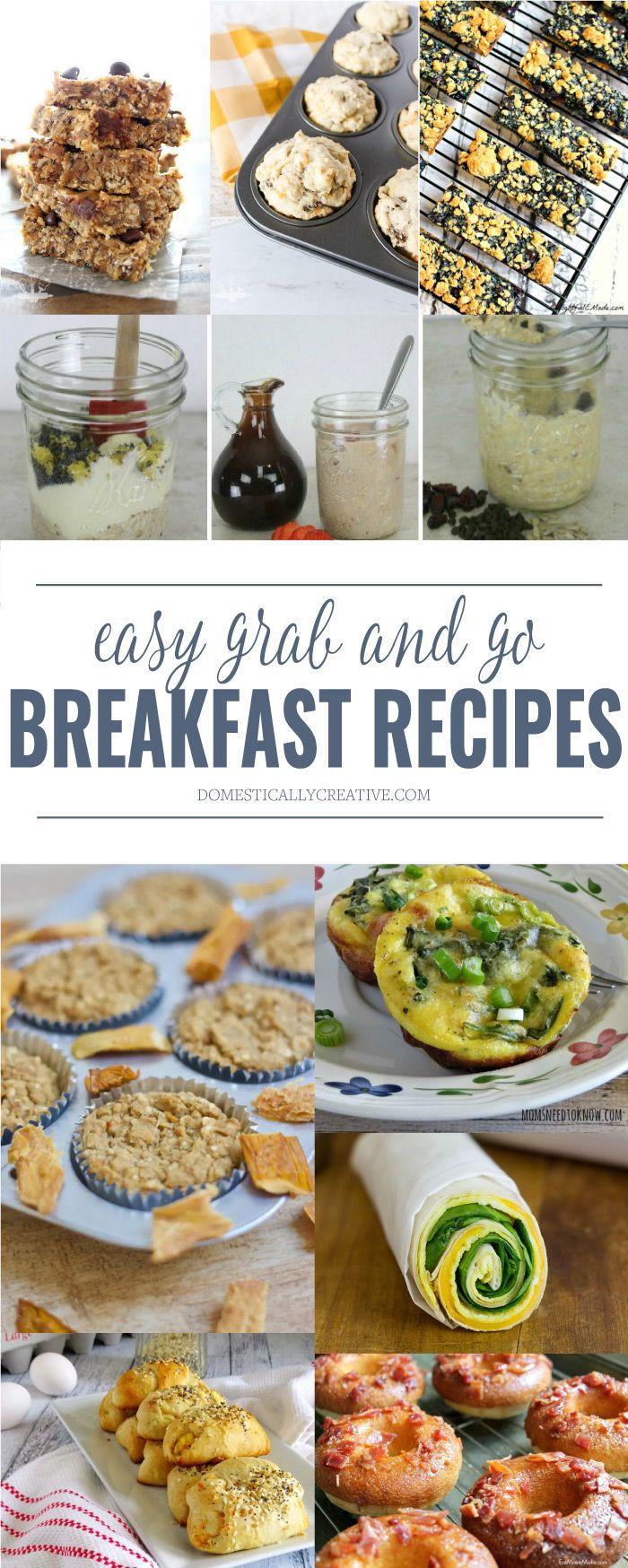 Easy Grab And Go Breakfast Recipes Breakfast Recipes Breakfast Recipes Easy Recipes