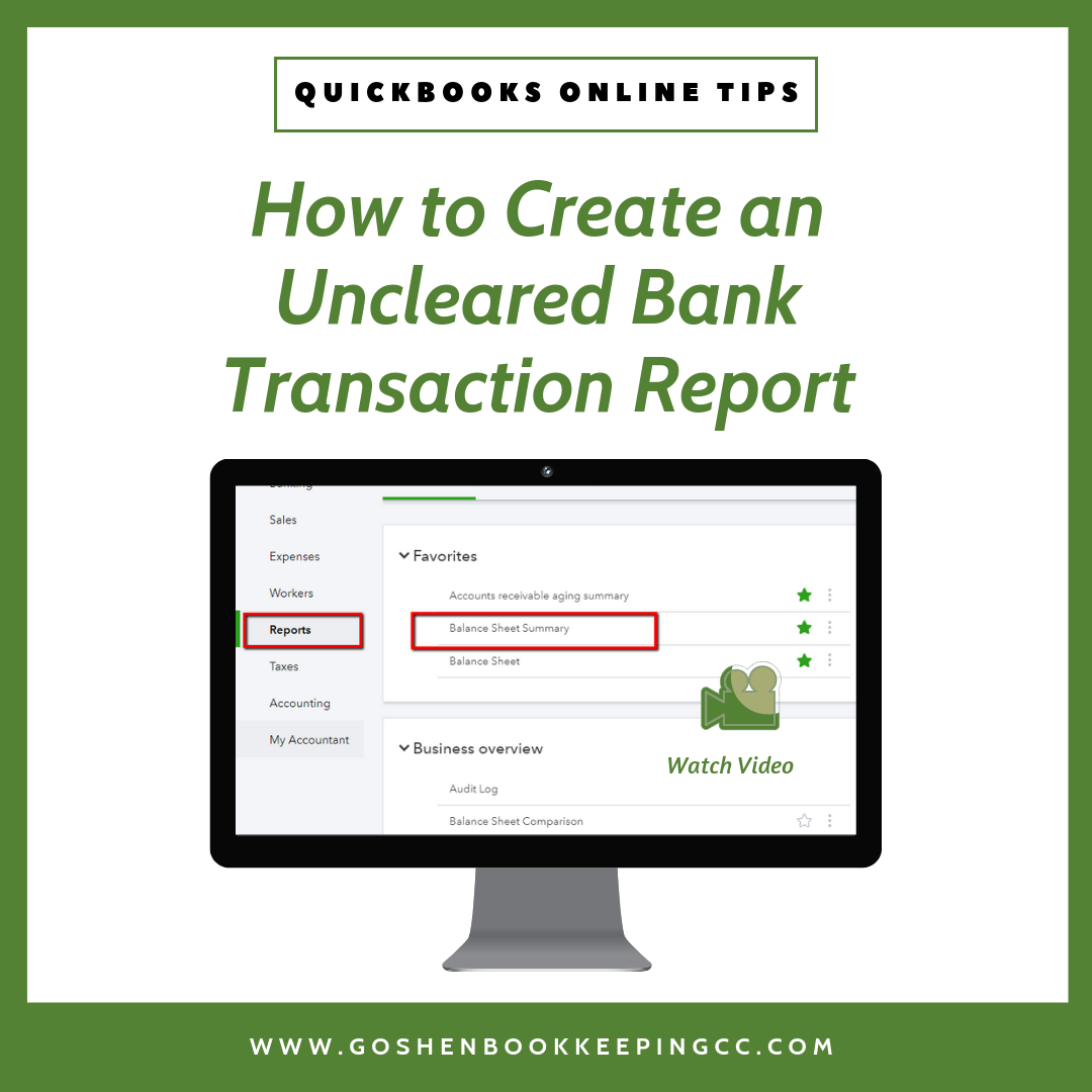 Uncleared Bank Transactions Report In Quickbooks Online Quickbooks Online Quickbooks Online Tutorials
