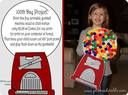 100th Day Gumball Machine {free Printable}...glue on pompoms or colored dot stickers, or use dot paints...