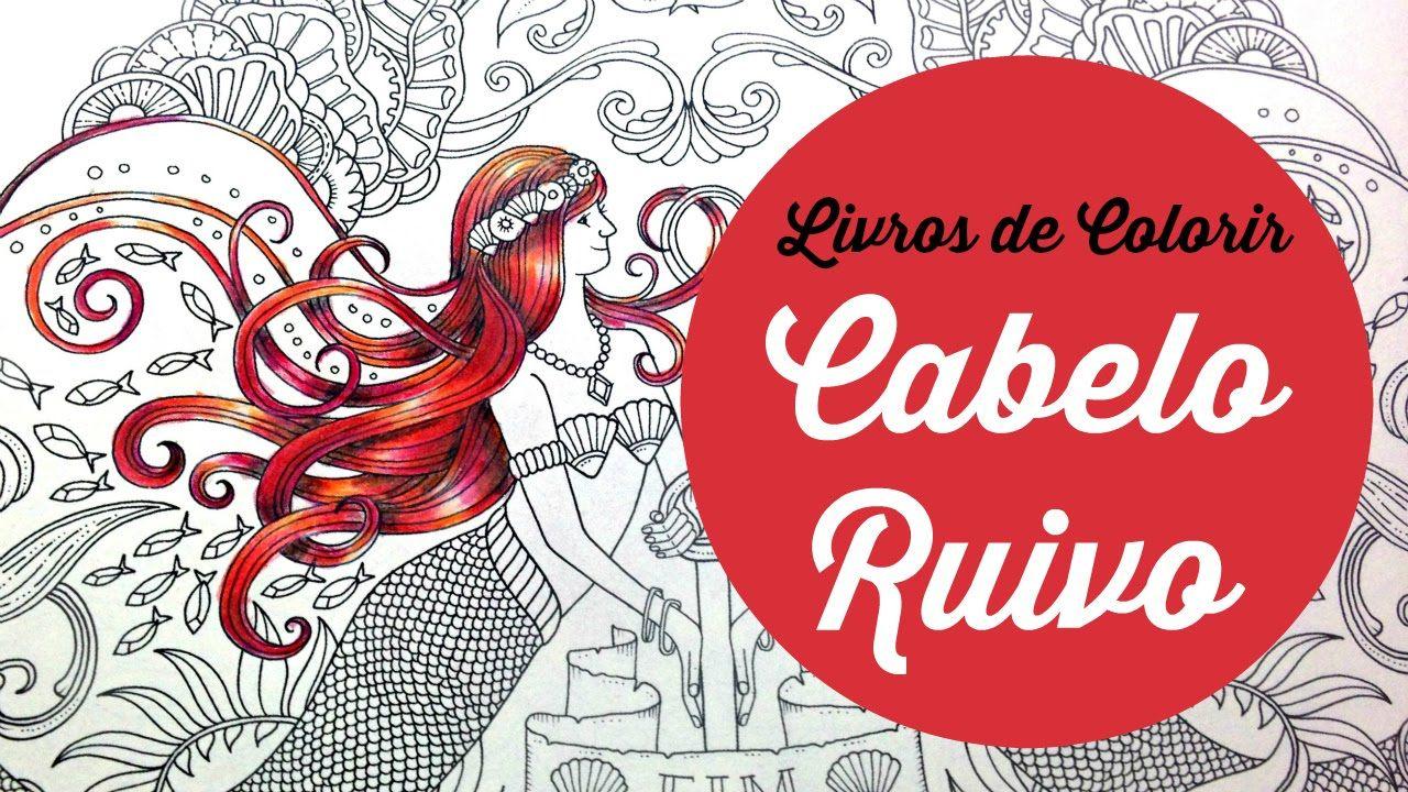 Cabelo Ruivo - Livros de colorir - Red Hair - Coloring Book Tutorial