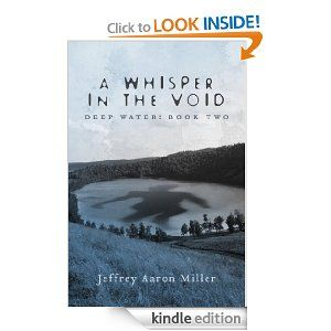 A Whisper in the Void - Deep Water: Book Two - epic conclusion to the fantasy duology that began with Bloodstone. $2.99 for Kindle