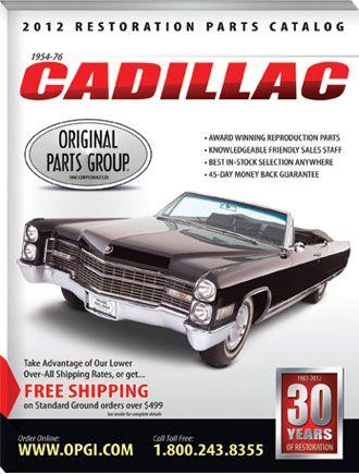 1954-76 Cadillac Restoration Parts Catalog | OPGI com | Cadillac