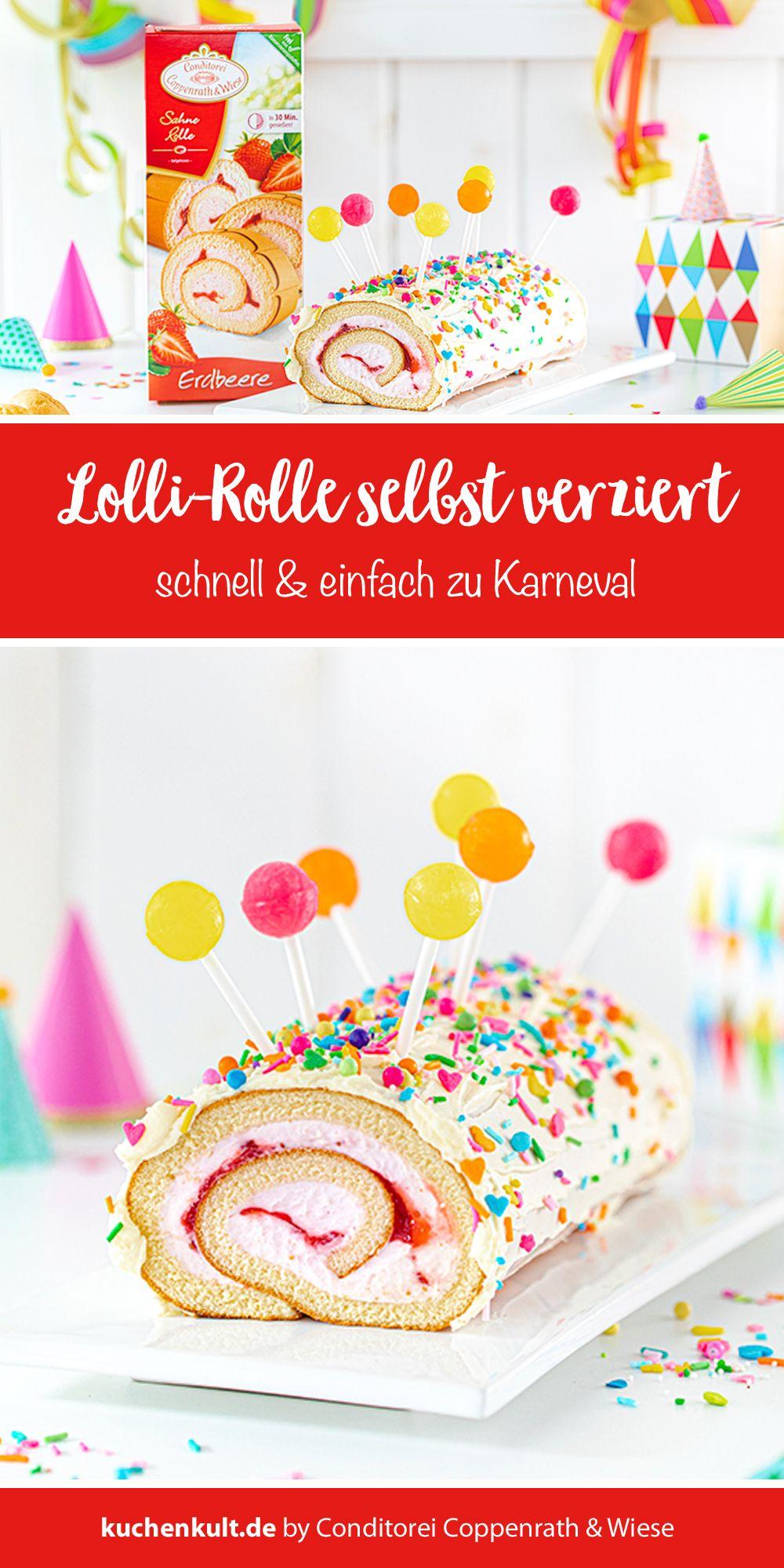 Kinderrezept Fur Eure Karnevalsparty Lolli Rolle In 2020 Rezepte Fur Kinder Karneval Essen Schneller Kuchen