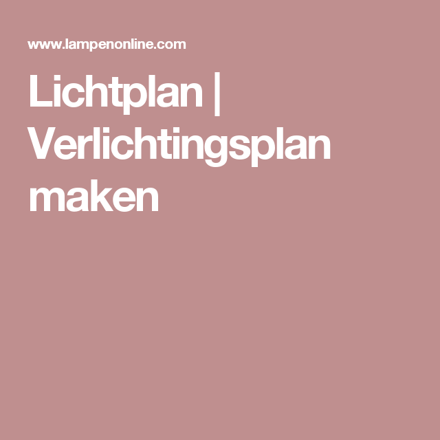 Stylingtips: Lichtplan maken   Huiskamer   Pinterest   Lights ...