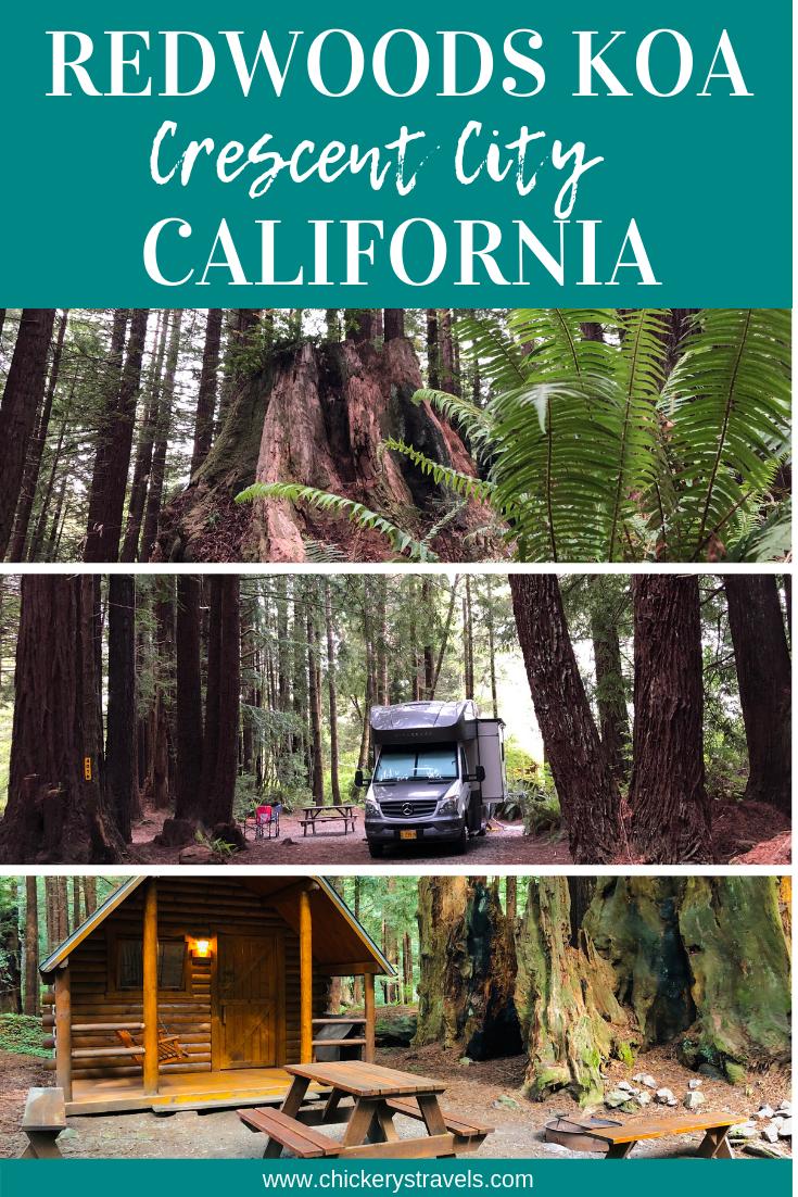 Crescent City Redwoods Koa Crescent City California Chickery S Travels Crescent City California Crescent City Camping Destinations