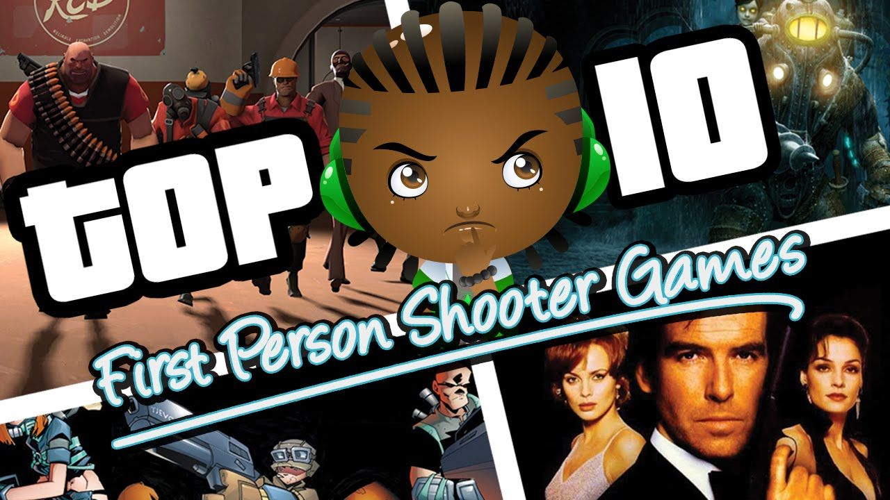 Top 10 First person shooter Video Games of All Time My