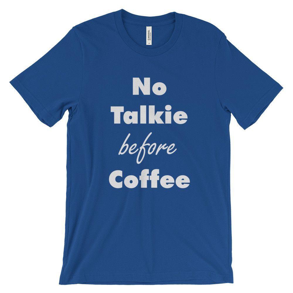 No Talkie Before Coffee Unisex short sleeve t-shirt