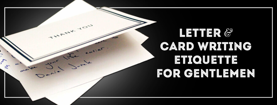 """Letter and Card Writing Etiquette and """"How to"""" in 2020"""