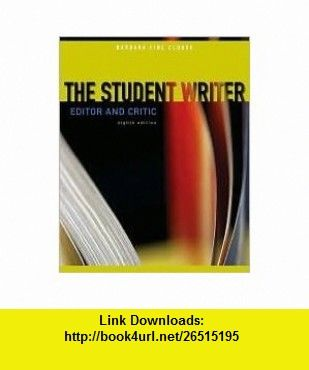 The student writer 8th eighth edition text only barbara fine the student writer 8th eighth edition text only barbara fine clouse fandeluxe Images
