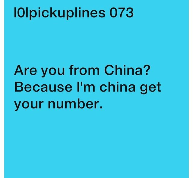I freaking died when I read that! Lol | Pick up lines