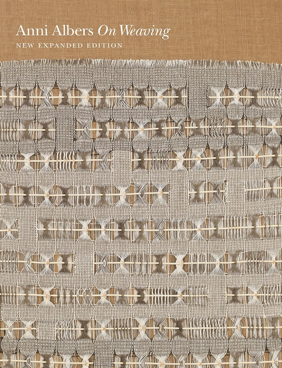 On Weaving | Anni Albers