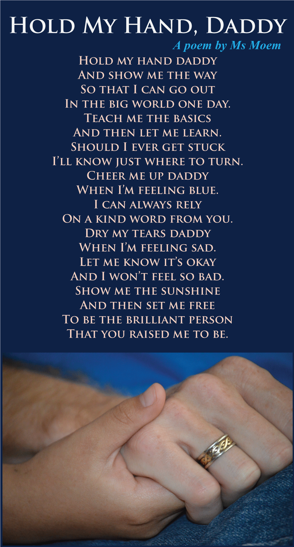 Hold My Hand Daddy Pinterest Daddy Poem Poem And Father