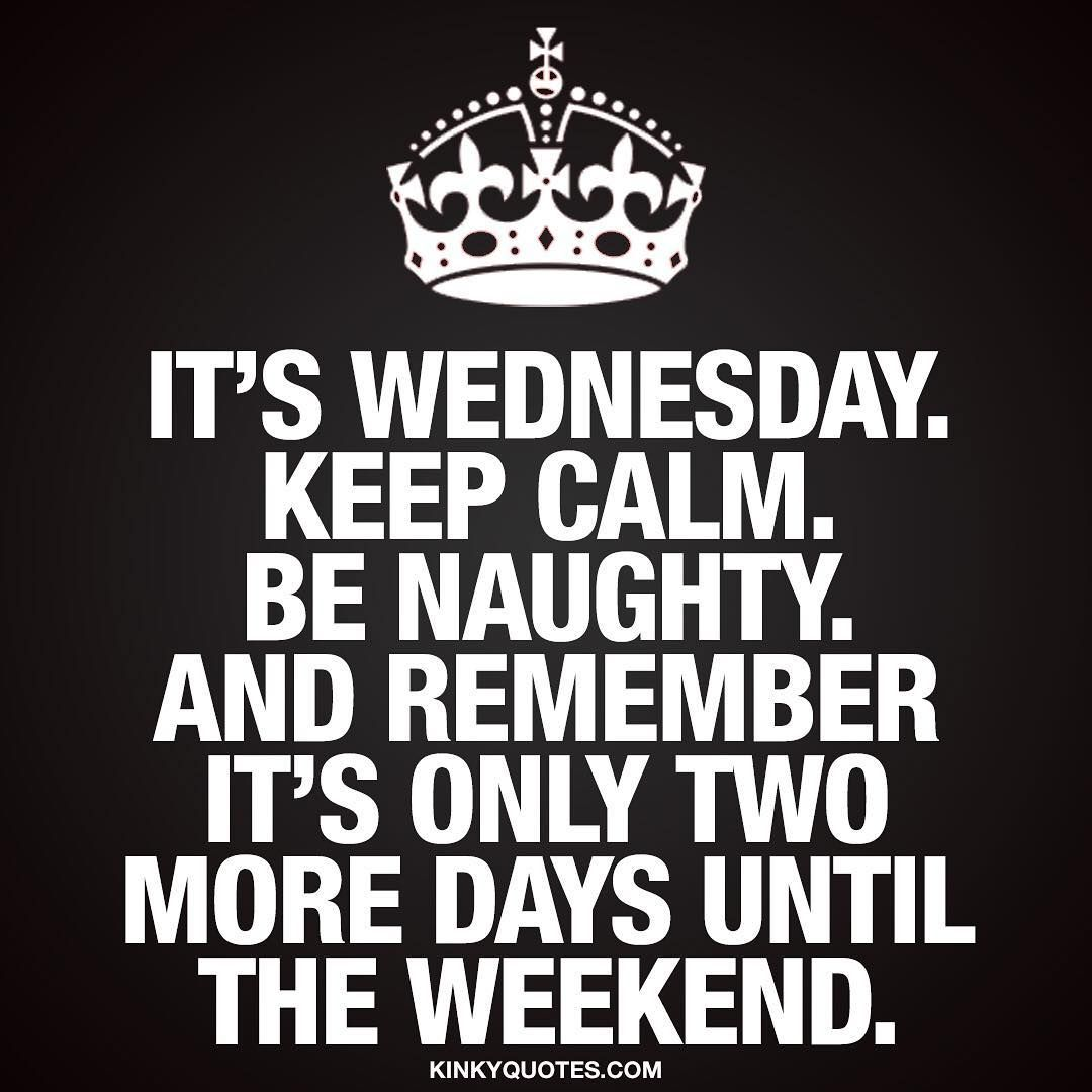 "Naughty Wife Quotes Kinkyquotes Kinky.quotes On Instagram ""It's Wednesday Keep"