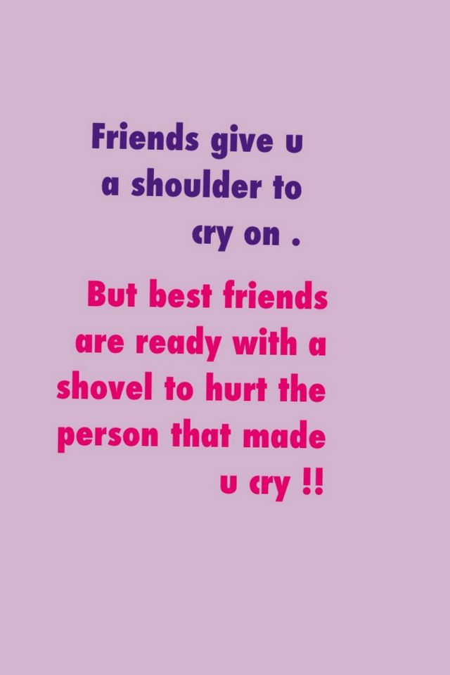 Pin By Maria Ricciardi On My Life S Truths Friends Quotes Funny Best Friend Quotes Images Friends Quotes