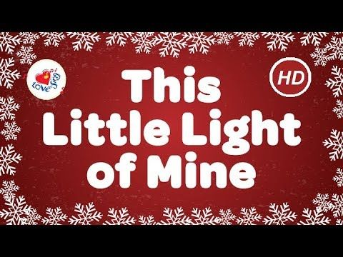 This Little Light of Mine | Let It SHINE at Christmas or Anytime | Sing . - This Little Light Of Mine Let It SHINE At Christmas Or Anytime