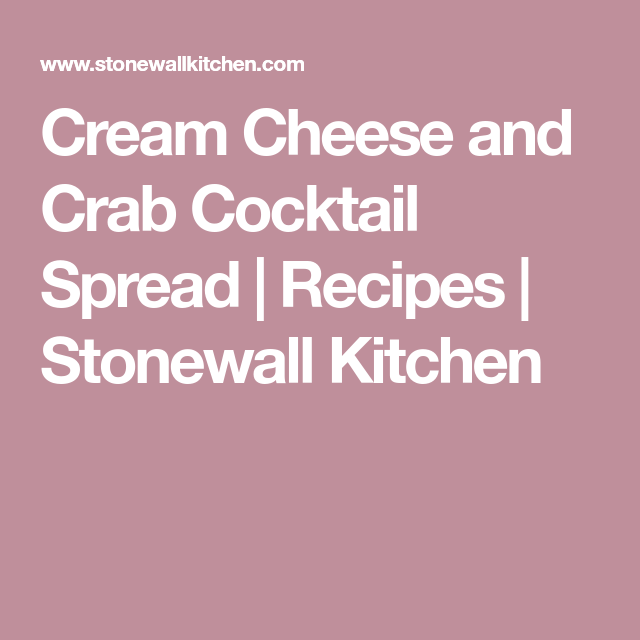 stonewall kitchen com yellow chairs cream cheese and crab cocktail spread recipes