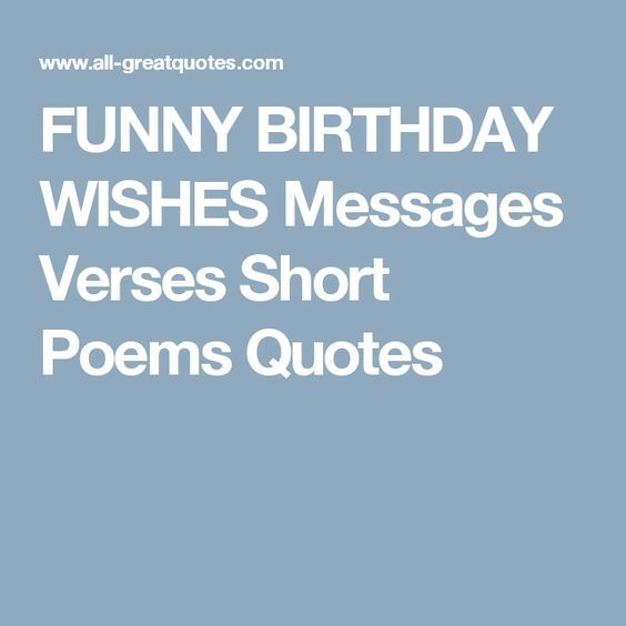 Funny Birthday Wishes Poems To Write In Birthday Cards Pinterest