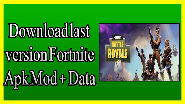 تحميل لعبة فورت نايت العالمية Download Last Version Fortnite Apk Mod Data Obb على الأندرويد بروابط مباشرة تحميل لعبة فورت نايت العالمية Download Last Fortnite