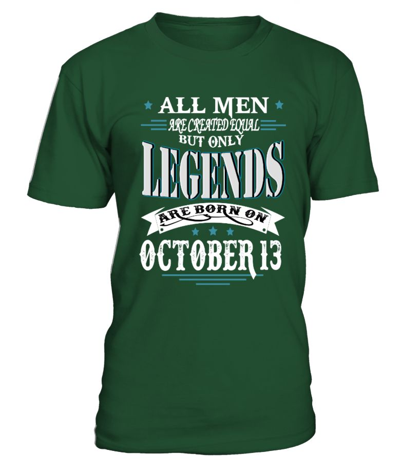 Legends Are Born On October 13 Running Quotes Running Shirt Running Shirts Women Running Shirts Men Mar T Shirt Funny Running Shirts Camping Shirts Funny