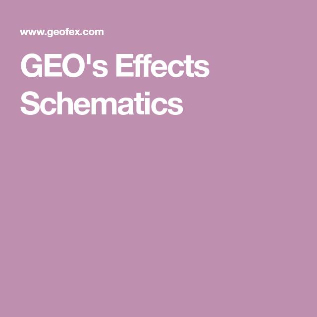 GEO's Effects Schematics | Electronics | Geo, Logos, Nintendo switch
