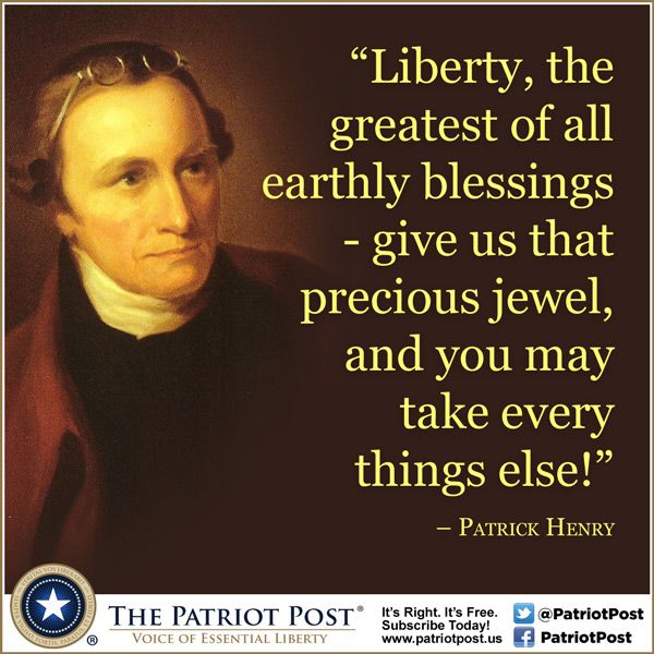 Quote Patrick Henry On Liberty Founding Fathers Quotes Historical Quotes Patriotic Quotes