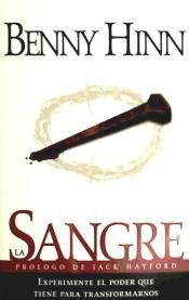 La Sangre (the Blood)