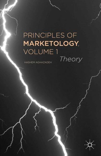 Principles of Marketology: Theory