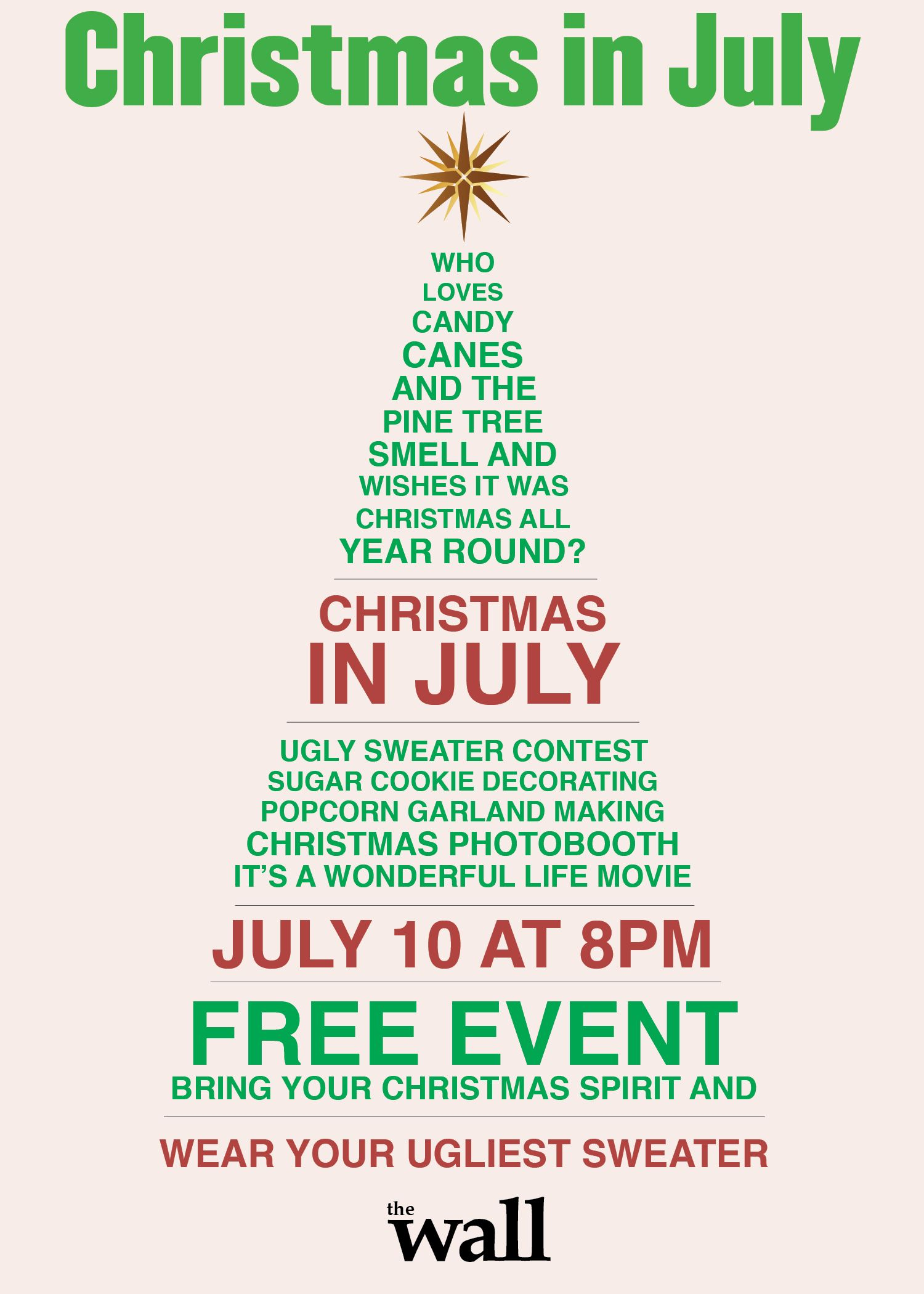Christmas In July Party At The Wall There Will Be Sugar Cookie