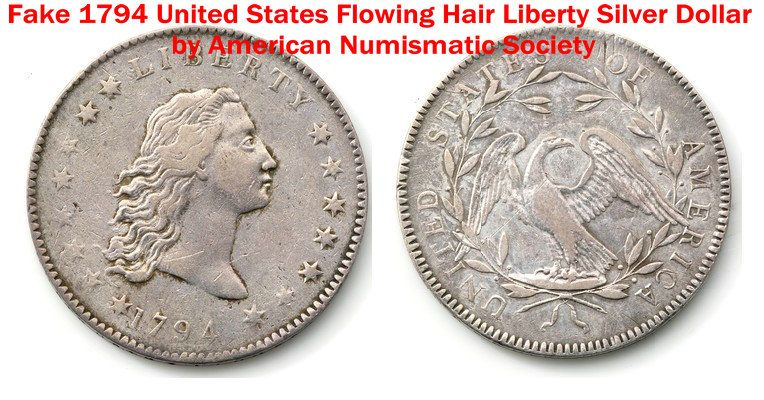 Fake 1794 Us Flowing Hair Liberty Silver Dollar By American Numismatic Society Aimed To Deceive And Mislead The Pu Silver Dollar Coin Silver Dollar Error Coins