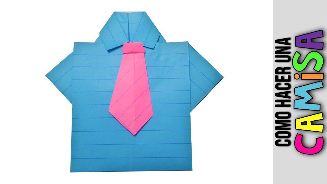 Como Hacer Una Camisa Y Corbata De Papel 👔 Camiseta Y Corbata ...
